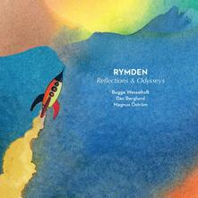 Reflections and Odysseys - Vinile LP di Rymden