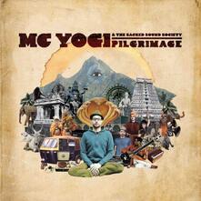 Pilgrimage - Vinile LP di MC Yogi