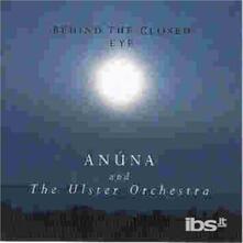 Behind The Closed Eye - CD Audio di Anuna