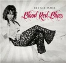 Blood Red Blues - CD Audio di Cee Cee James