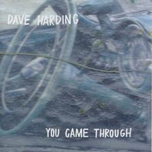 You Came Through - CD Audio di Dave Harding
