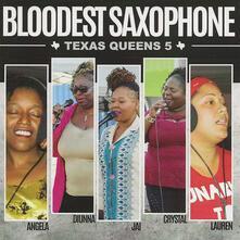 Texas Queens 5 - CD Audio di Bloodest Saxophone