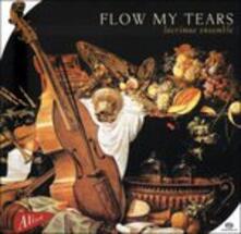 Flow My Tears - CD Audio di Lacrimae Ensemble
