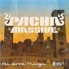 All Good Things - CD Audio di Pacha Massive