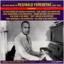 The New Music of Reginald Foresythe - CD Audio di Reginald Foresythe