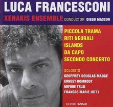 Luca Francesconi - CD Audio di Luca Francesconi