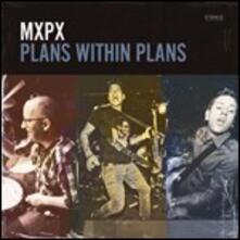 Plans Within Plans - Vinile LP di MXPX