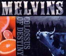 Colossus of Destiny - CD Audio di Melvins