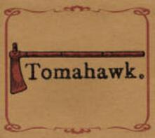 Tomahawk - CD Audio di Tomahawk