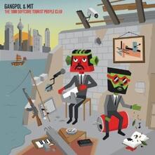 The 1000 Softcore Tourist People Club - CD Audio di Gangpol & Mit
