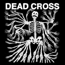 Dead Cross - CD Audio di Dead Cross