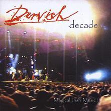Decade - CD Audio di Dervish