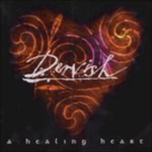 A Healing Heart - CD Audio di Dervish