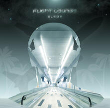 Flight Lounge - CD Audio di Eleon
