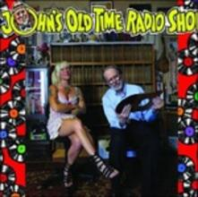 John's Old Time Radio Show - Vinile LP