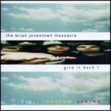 Give it Back - CD Audio di Brian Jonestown Massacre