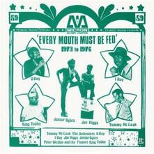 Every Mouth Must Be Fed - Vinile LP