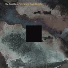 Coral Sea - CD Audio di Patti Smith,Kevin Shield