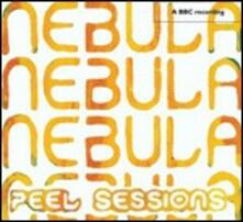 Peel Sessions - CD Audio di Nebula