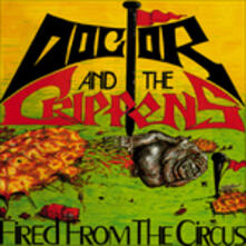 Fired from the Circus - Vinile LP di Dr and The Crippens