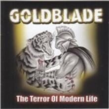Terror Of Modern Life - CD Audio di Goldblade