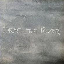 Drag the River - CD Audio di Drag the River