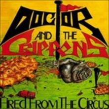 Fired from the Circus - CD Audio di Dr and The Crippens