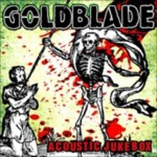 Acoustic Jukebox (Digipack) - CD Audio di Goldblade