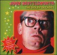 The Dolby Decades - Vinile LP di John Shuttleworth
