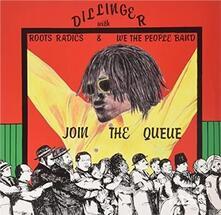 Join The Queue - Vinile LP di Dillinger