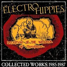 Deception of the Instigator of Tomorrow Collected - CD Audio di Electro Hippies
