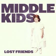 Lost Friends - Vinile LP di Middle Kids