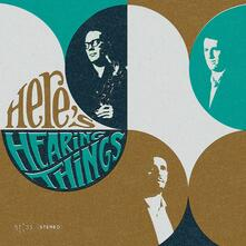 Here's Hearing Things - CD Audio di Hearing Things