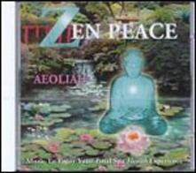 Zen Peace - CD Audio di Aeoliah