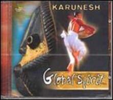 Global Spirit - CD Audio di Karunesh