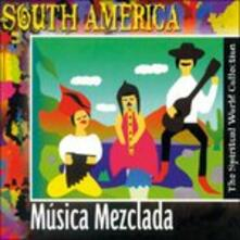 South America. Musica Mezclada - CD Audio