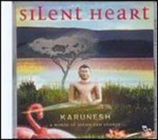 Silent Heart - CD Audio di Karunesh
