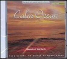 Sounds of the Earth. Calm Ocean - CD Audio
