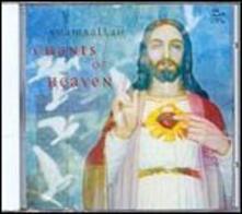 Chants of Heaven - CD Audio di Shamballah