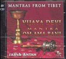 Mantras from Tibet - Vijaya Devi Mantra - CD Audio di Sarva-Antah