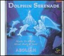Dolphin Serenade - CD Audio di Aeoliah