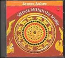 Worlds Within the Wheel - CD Audio di James Asher