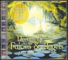 Dream of Fairies and Angels - CD Audio di Mike Rowland