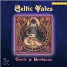 Celtic Tales - CD Audio di Alberto Grollo,Piero Brovazzo