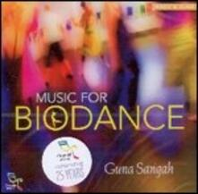 Music for Biodance - CD Audio di Guna Sangah