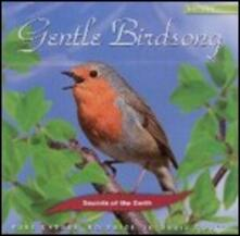 Sounds of the Earth. Gentle Birdsong - CD Audio