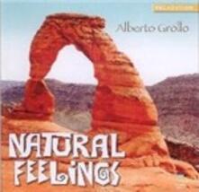 Natural Feelings - CD Audio di Alberto Grollo