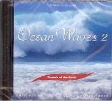 Sounds of the Earth. Ocean Waves 2 - CD Audio
