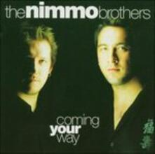 Coming Your Way - CD Audio di Nimmo Brothers
