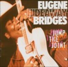 Jump the Joint - CD Audio di Eugene Bridges